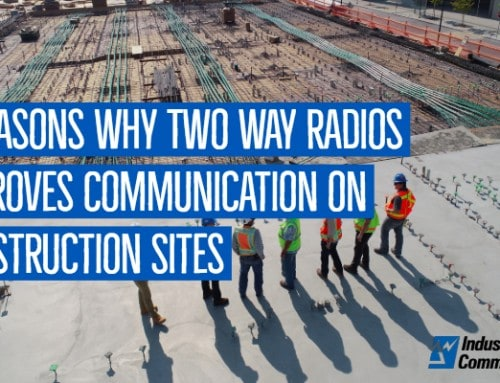 5 Reasons Why Two Way Radios Improves Communication on Construction Sites